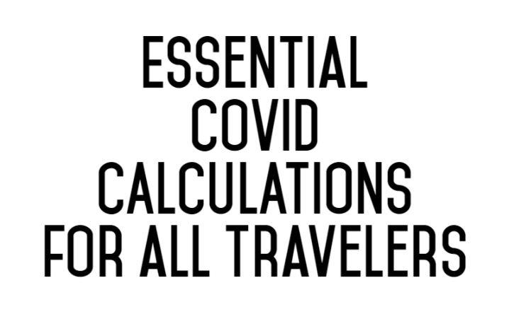 Essential Covid-19 coronavirus data calculations for petsitters pet owners traveling worldwide 2020